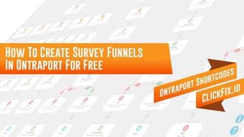 How To Create Survey Funnels In Ontraport For Free