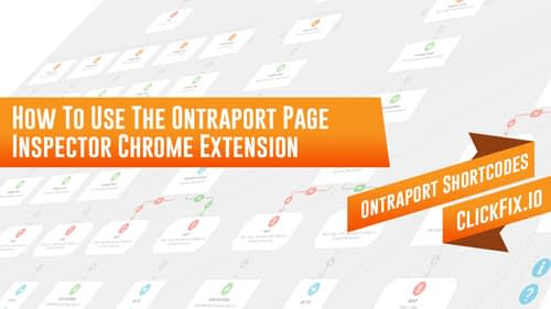 How To Use The Ontraport Page Inspector Chrome Extension