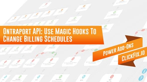 Use Magic Hooks To Change Billing Schedules