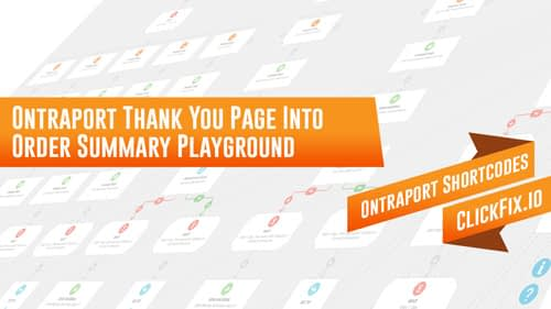 Ontraport Thank You Page Into Order Summary Playground